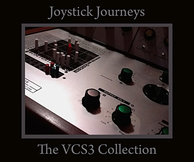 Joystick Journeys: The VCS3 Collection for Kontakt 2 and later, and Reason 4 and later